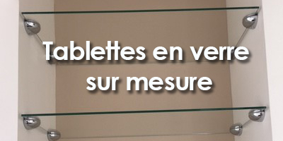 Etagères en verre sur mesure – La Rochelle